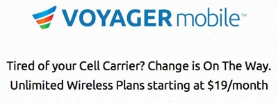 Voyager Mobile service is available now with its $19 and $39 unlimited monthly plans