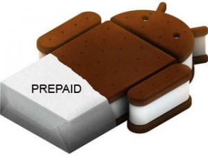 Prepaid Ice Cream Sandwich phones