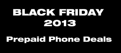 2013 Black Friday Prepaid Phone Deals