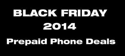 Black Friday Prepaid Phone Deals 2014