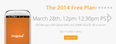 RingPlus Free Plan 2014 to be available tomorrow March 28 from noon to 12:30pm PST