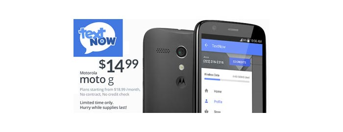 TextNow offers Moto G for $14.99 for a limited time