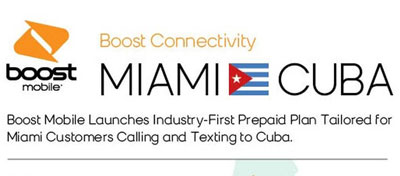 Boost Mobile launches Cuba Monthly Connect plans for Miami customers