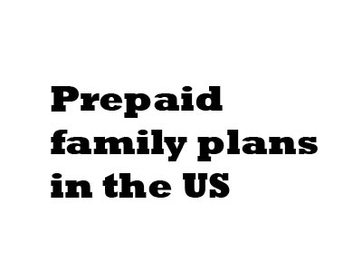 Best Prepaid Family Plans In The US