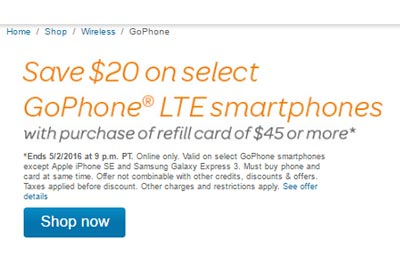 Select GoPhone LTE Smartphones $20 Off With Purchase Of $45 Or Higher Plan Until May 2, 2016