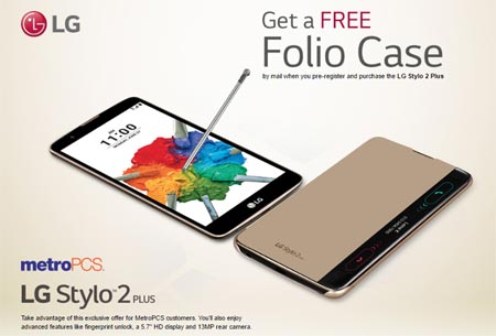 MetroPCS LG Stylo 2 Plus To Launch Soon With Free Folio Case Promotion