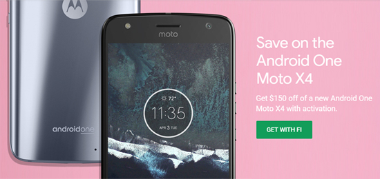 Project Fi Android One Moto X4 Sells for $249 until Feb. 14, $150 Off