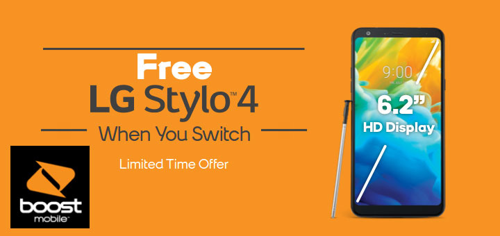 Wireless Internet Service Provider >> Boost Mobile Promotion Offers Free LG Stylo 4 when You Switch - Prepaid Mobile Phone Reviews