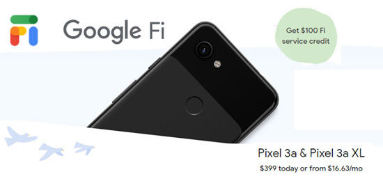 Google Fi Promotion – $100 Fi Credit with Pixel 3a or 3a XL